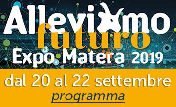 AlleviAmo futuro Expo Matera 2019 - 20, 21 e 22 settembre